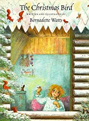 Christmas Bird by Bernadette Watts (1996-09-01)