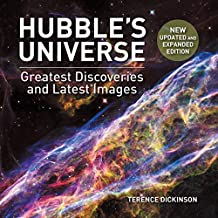 Hubble's Universe: Greatest Discoveries and Latest Images
