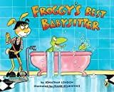 Froggy's Best Babysitter by Jonathan London (2011-05-12)