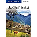 Südamerika: POLYGLOTT Apa Guide