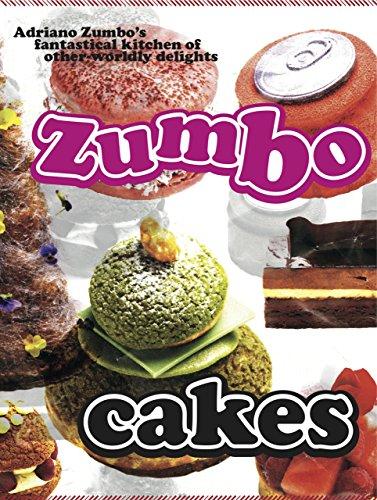 Zumbo: Cakes (English Edition) por Adriano Zumbo