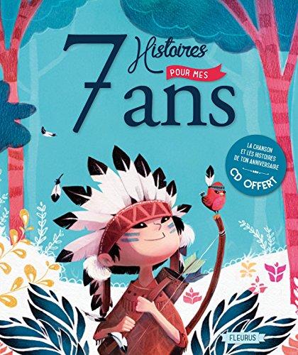 7 Histoires pour mes 7 Ans (+CD) par Collectif