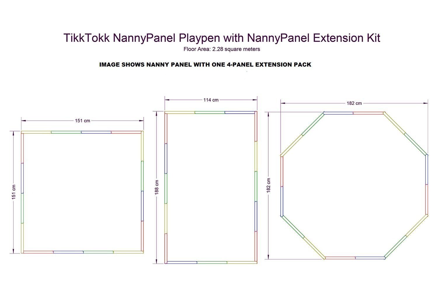 TikkTokk Nanny Panel Playpen Extension Pack (multi-Coloured) TikkTokk Extension Pack for the Nanny Panel Play Pen (TNP01C) - contains 4 panels each 38cm wide One extension pack will increase Playpen to 152cm x 152cm 2 year manufacturer's guarantee 6