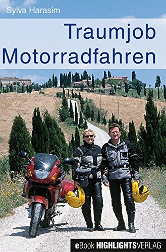 Traumjob Motorradfahren: Arbeitsplatz Motorrad, aus dem Hobby den Beruf gemacht