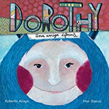 Dorothy. Una Amiga Diferente
