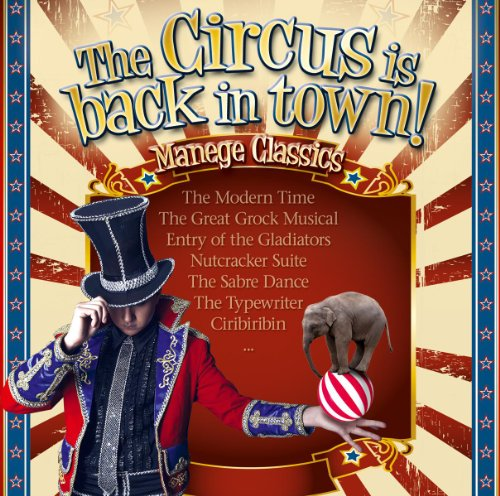 The Circus Is Back In Town! Ma...
