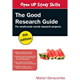 The Good Research Guide, 6th Edition (UK Higher Education OUP Humanities & Social Sciences Study Skills)