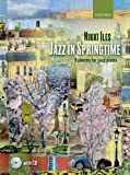 Jazz in Springtime + CD (Nikki Iles Jazz Series)
