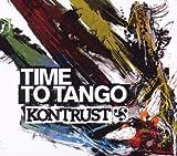 Songtexte von Kontrust - Time to Tango