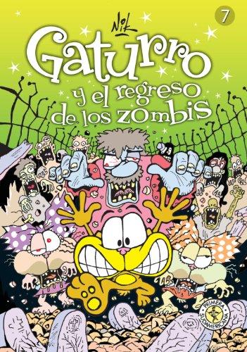 Gaturro 7. Gaturro y el regreso de los zombis (KF8)