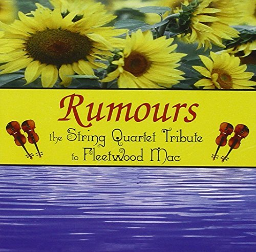 Rumors: String Quartet Tribute to Fleetwood Mac by Davidson^Tobias^Rubenstein^T^T Fleetwood Mac (2000-03-07)