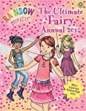 The Ultimate Fairy Annual 2015 (Rainbow Magic)