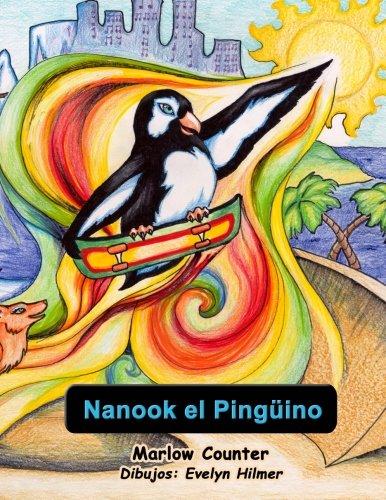 Nanook El Pinguino: En Espanol por Marlow Counter