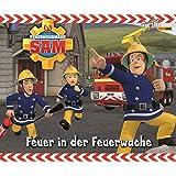 Feuerwehrmann Sam Geschichtenbuch: Bd. 7: Feuer in der Feuerwache