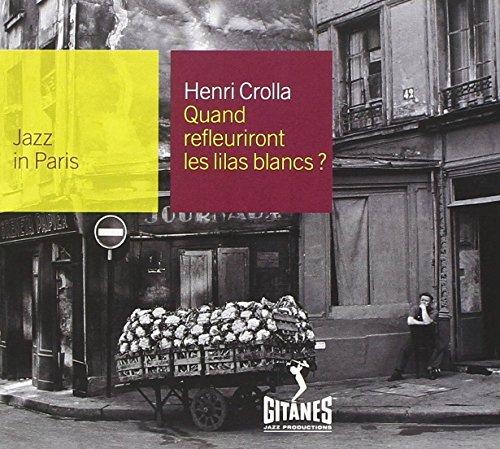 Jazz in Paris : Quand refleuriront les lilas blancs ?