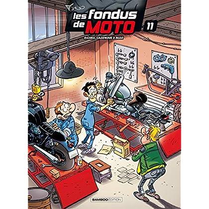 Les Fondus de moto - Tome 11
