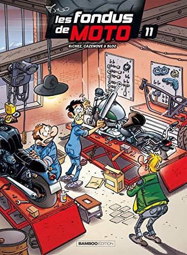 Les Fondus de moto - Tome 11 par  Christophe Cazenove, Hervé Richez, Bloz