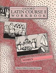 Oxford Latin Course I Workbook by Maurice Balme (1992-12-10)