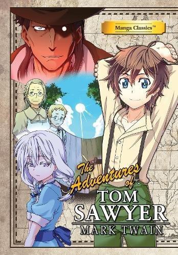 The Adventures of Tom Sawyer (Manga Classics)