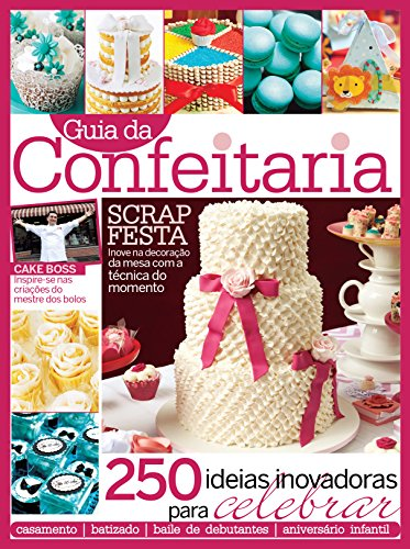 Guia da Confeitaria 01 (Portuguese Edition)