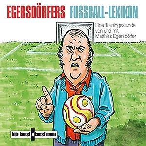 Egersdörfers Fußball-Lexikon