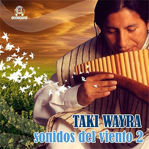 Taki Taki Rumba Audio Mp3 Song Download: Taki Wayra Sonidos Del Viento, Vol. 2 (Ecosound Musica