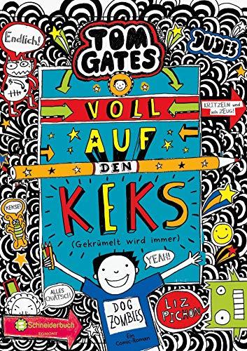 Tom Gates, Band 14: Voll auf den Keks (Gekrümelt wird immer ...
