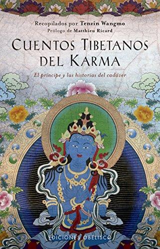 Cuentos tibetanos del karma (ESPIRITUALIDAD Y VIDA INTERIOR) por Tenzin Wangmo