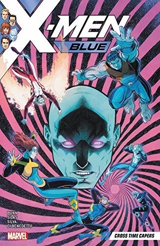 X-Men Blue Vol. 3: Cross-Time Capers (Xmen Vol 3)