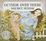 Outside Over There (Caldecott Collection) by Maurice Sendak (1981-04-22)