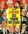 Bêtisier sous François Mitterrand par Lacout