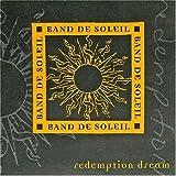 Songtexte von Band De Soleil - Redemption Dream