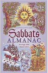 Llewellyns 2015 Sabbats Almanac: Samhain 2014 to Mabon 2015 Paperback