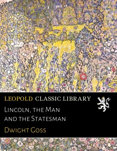 lincoln-the-man-and-the-statesman