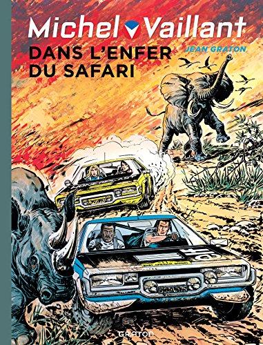 Michel Vaillant - tome 27 - Michel Vaillant 27 (rééd. Dupuis) Dans l'enfer du safari
