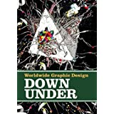 Worldwide Graphic Design - Down Under : Edition anglais-allemand
