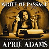 Write of Passage: The American Fae Series, Book 1