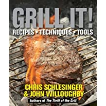 Grill It! by Schlesinger, Chris, Willoughby, John (2008) Hardcover