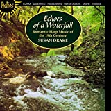 Echoes of a Waterfall: Romantic Harp Music by Susan Drake (2003-02-11)