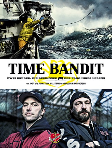 Time Bandit: Zwei Brüder, die Beringsee und der Fang ihres Lebens (Campfire 5) (Boot Welle)