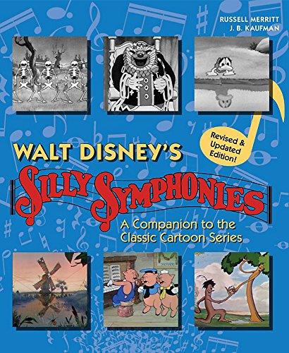 Walt Disney's Silly Symphonies: A Companion to the Classic Cartoon Series (Disney Storybook) por J. B. Kaufman