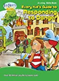 Every Kid's Guide to Responding to Danger (Living Skills Book 4) (English Edition)