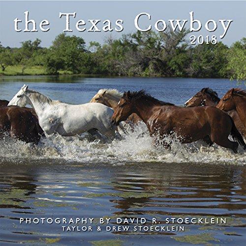 Texas Cowboy 2018 Calendar