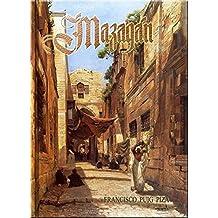 MAZAGÁN: Una apasionante novela de intriga en la que un antiguo capitán de la marina mercante, se ve envuelto en una trama de corrupción, contrabando de drogas y homicidios (Spanish Edition)