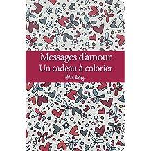 Messages d'amour : Un cadeau à colorier