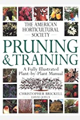 Pruning & Training (American Horticultural Society Practical Guides) Hardcover