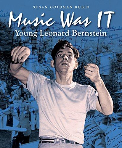 Music Was It: Young Leonard Bernstein por Susan Goldman Rubin