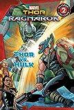 MARVEL's Thor: Ragnarok: Thor vs. Hulk (Passport to Reading Level 2)