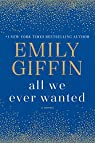 All We Ever Wanted par Giffin