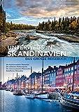 Unterwegs in Skandinavien: Das große Reisebuch (KUNTH Unterwegs in ... / Das grosse Reisebuch) -